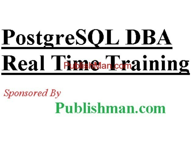 PostgreSQL  EnterpriseDBA TRAINING - 1/1