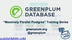 We are providing Greenplum and PostgreSQL training